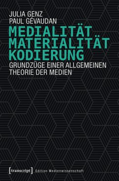Medialität, Materialität, Kodierung (eBook, PDF) - Genz, Julia; Gévaudan, Paul