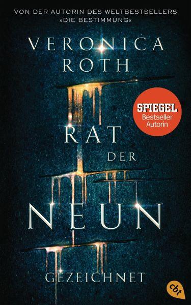 Gezeichnet / Rat der Neun Bd.1 - Roth, Veronica