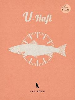U-Haft (eBook, ePUB)