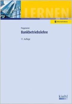 Bankbetriebslehre - Peppmeier, Arno