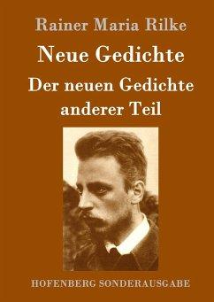 9783843082853 - Rainer Maria Rilke: Neue Gedichte / Der neuen Gedichte anderer Teil - Book