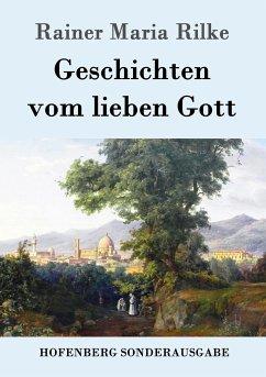 9783843082884 - Rilke, Rainer Maria: Geschichten vom lieben Gott - Book