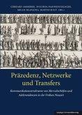 Präzedenz, Netzwerke und Transfers