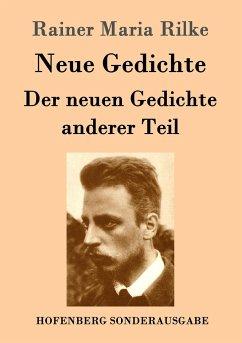 9783843082846 - Rilke, Rainer Maria: Neue Gedichte / Der neuen Gedichte anderer Teil - Kitabu