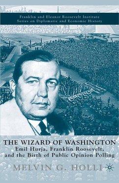 The Wizard of Washington (eBook, PDF) - Holli, M.