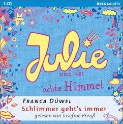 Julie und der achte Himmel / Schlimmer geht's immer Bd.5 (Audio-CD) (Mängelexemplar) - Düwel, Franca