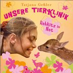Rehkitz in Not / Unsere Tierklinik Bd.1 (MP3-Download)