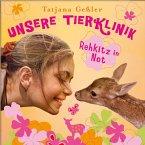 Unsere Tierklinik - 01: Rehkitz in Not (MP3-Download)