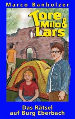 Tore, Milo & Lars - Das Rätsel auf Burg Eberbach (eBook, ePUB)