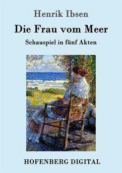 Die Frau vom Meer (eBook, ePUB) - Henrik Ibsen