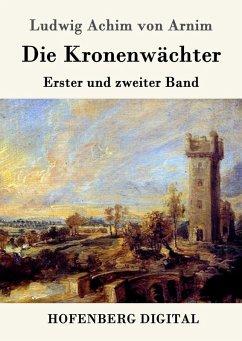 9783843082969 - Ludwig Achim von Arnim: Die Kronenwächter (eBook, ePUB) - Book