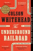 The Underground Railroad (Pulitzer Prize Winner) (National Book Award Winner) (Oprah's Book Club) (eBook, ePUB)