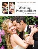 Wedding Photojournalism: The Business of Aesthetics (eBook, ePUB)