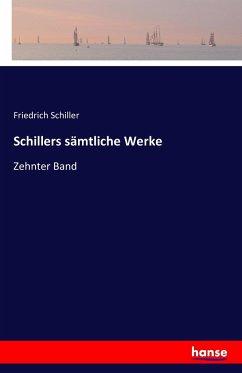 Schillers sämtliche Werke