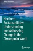 Northern Sustainabilities: Understanding and Addressing Change in the Circumpolar World