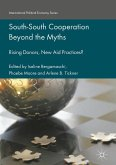 South-South Cooperation Beyond the Myths