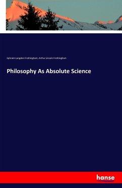 Philosophy As Absolute Science