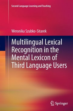 Multilingual Lexical Recognition in the Mental Lexicon of Third Language Users