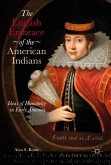 The English Embrace of the American Indians