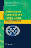 Entertainment Computing and Serious Games