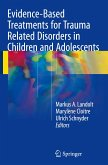 Evidence Based Treatments for Trauma-Related Disorders in Children and Adolescents