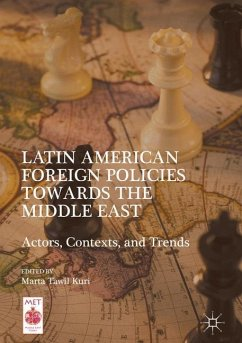 Latin American Foreign Policies towards the Middle East