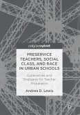 Preservice Teachers, Social Class, and Race in Urban Schools