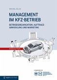 MANAGEMENT IM KFZ-BETRIEB (eBook, PDF)