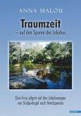 Traumzeit - auf den Spuren des Jakobus (eBook, ePUB)