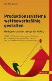 Produktionssysteme wettbewerbsfähig gestalten (eBook, ePUB)