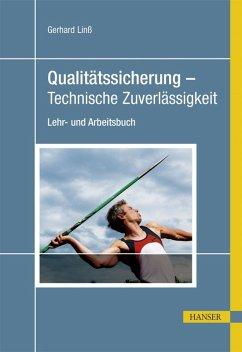 Qualitätssicherung - Technische Zuverlässigkeit (eBook, PDF) - Linß, Gerhard