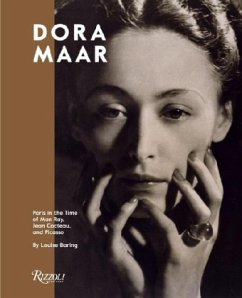 Dora Maar: Paris in the Time of Man Ray, Jean Cocteau, and Picasso - Baring, Louise