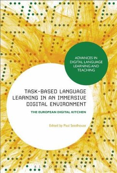 Task-Based Language Learning in a Real-World Digital Environment: The European Digital Kitchen