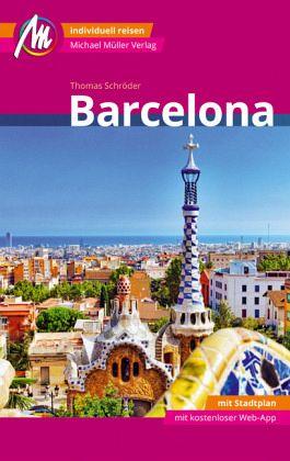 barcelona reisef hrer michael m ller verlag von thomas. Black Bedroom Furniture Sets. Home Design Ideas