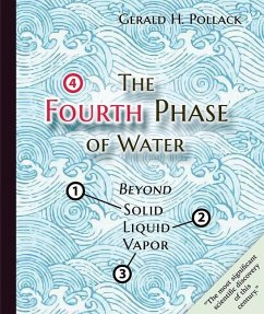 Fourth Phase of Water - Pollack, Gerald
