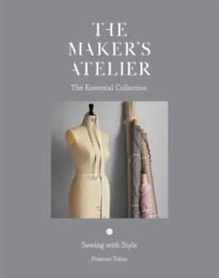 Maker´s Atelier: The Essential Collection