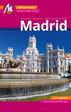 Madrid MM-City Reiseführer Michael Müller Verlag - Siebenhaar, Hans-Peter; Sarmiento Pena, Maria