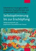 Selbstoptimierung bis zur Erschöpfung (eBook, PDF)