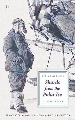 Shards from the Polar Ice - Grigorieva, Lydia