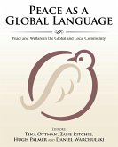 Peace as a Global Language: Peace and Welfare in the Global and Local Community