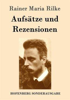 9783843082945 - Rilke, Rainer Maria: Aufsätze und Rezensionen - Kitabu