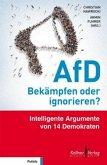 AfD - Bekämpfen oder ignorieren?