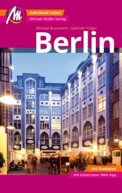 Berlin Reiseführer Michael Müller Verlag - Bussmann, Michael; Tröger, Gabriele