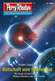 """Botschaft vom Sternentod / Perry Rhodan-Zyklus """"Sternengruft"""" Bd.2895 (eBook, ePUB)"""