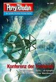"""Konferenz der Todfeinde / Perry Rhodan-Zyklus """"Sternengruft"""" Bd.2897 (eBook, ePUB)"""