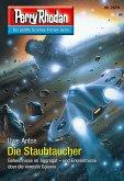 """Die Staubtaucher / Perry Rhodan-Zyklus """"Sternengruft"""" Bd.2879 (eBook, ePUB)"""