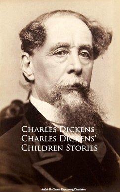 Charles Dickens´ Children Stories (eBook, ePUB)
