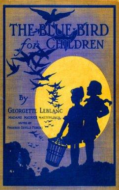 The Blue Bird for Children - Wonderful Adventur...