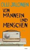 Von Männern und Menschen (eBook, ePUB)