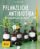 Pflanzliche Antibiotika (Mängelexemplar)
